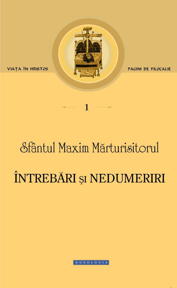 Q Sf Maxim Marturisitorul_Intrebari si Nedumeriri prima coperta